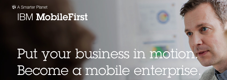 IBM Mobile First